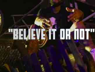 Dave East - Believe It Or Not (download)