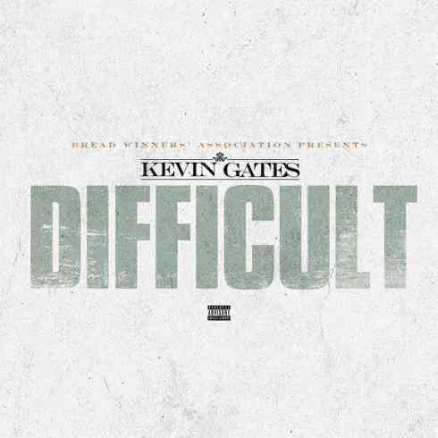 Kevin Gates - Difficult (download)