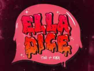 TINI & KHEA – Ella Dice (download)