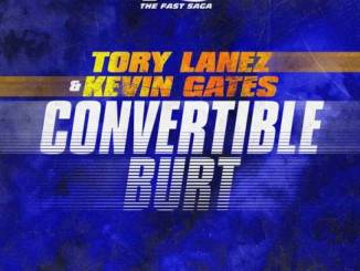 Tory Lanez & Kevin Gates – Convertible Burt (From Road To Fast 9 Mixtape)