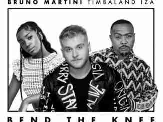 Bruno Martini, IZA & Timbaland – Bend the Knee (download)