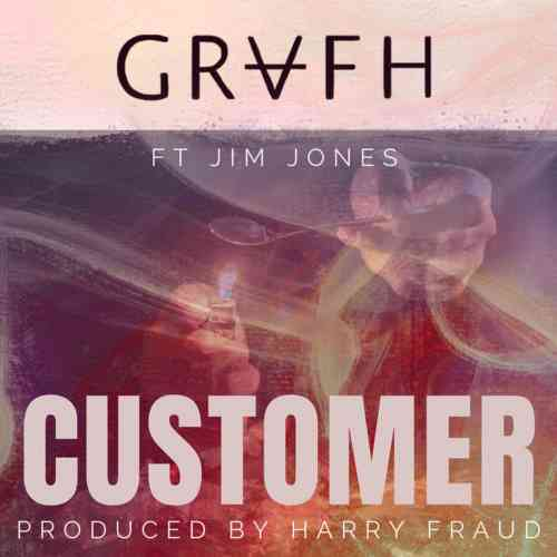 Grafh - Customer Ft. Jim Jones (download)