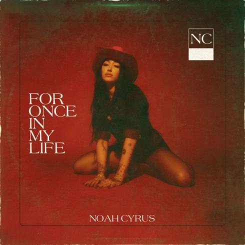 Noah Cyrus – For Once In My Life (download)