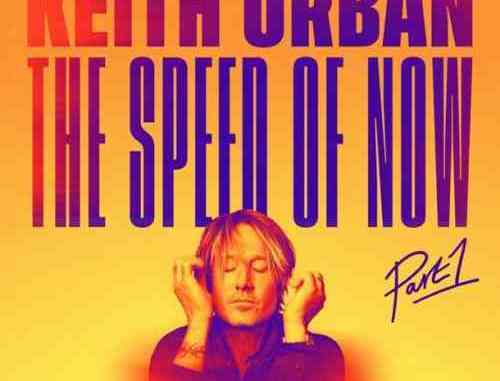 Keith Urban – THE SPEED OF NOW, Pt. 1 Album (download)
