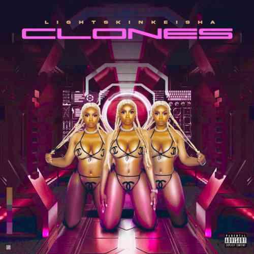 LightSkinKeisha - Clones Album (download)
