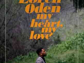 Loren Oden & Adrian Younge – My Heart My Love Album (download)