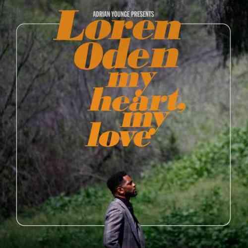 Loren Oden & Adrian Younge – My Heart My Love Album (download)