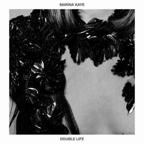 Marina Kaye – Double Life (download)