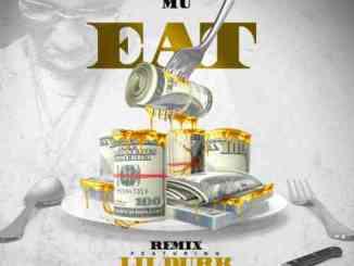 Money Mu x Lil Durk - EAT 'Remix' (download)