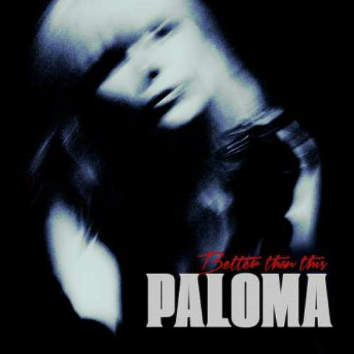 Paloma Faith – Better Than This (download)