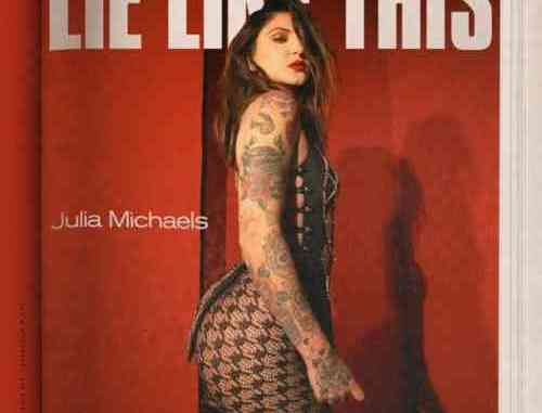 Julia Michaels – Lie Like This (download)