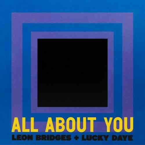 Leon Bridges x Lucky Daye – All About You (download)