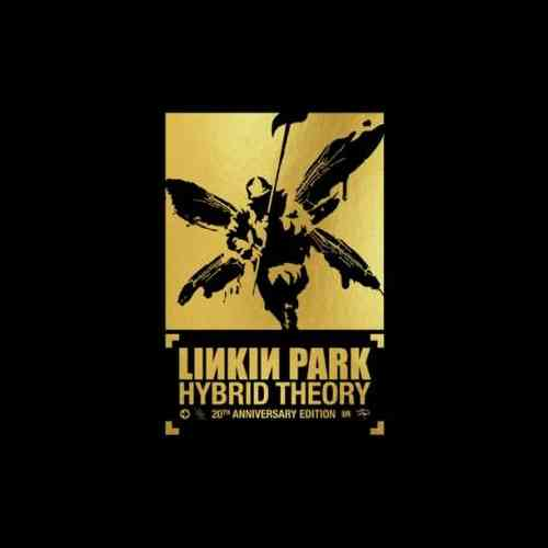 Linkin Park – Hybrid Theory '20th Anniversary Edition' Album (download)