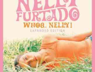 Nelly Furtado – Whoa, Nelly! 'Expanded Edition' (download)