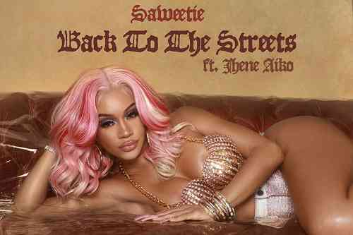 Saweetie x Jhené Aiko - Back To The Streets (download)