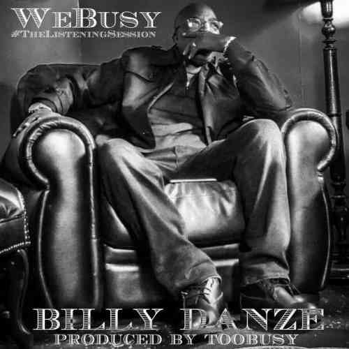 Billy Danze & TooBusy – The Listening Session Album (download)