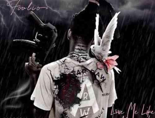 Foolio – Love Me Like I'm Dead album (download)