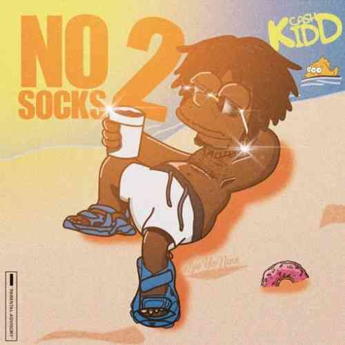 Cash Kidd – No Socks 2 Album (download)