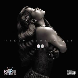 Keke Palmer – Virgo Tendencies, Pt. II album (download)