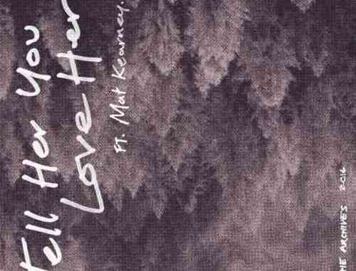 Echosmith – Tell Her You Love Her ft. Mat Kearney (download)