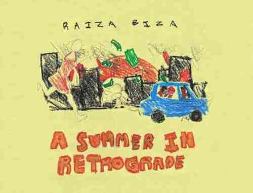 RAIZA BIZA – A Summer in Retrograde Album (download)