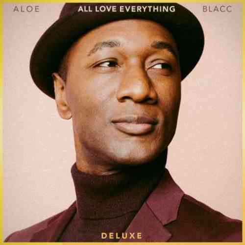 Aloe Blacc – All Love Everything 'Deluxe' Album (download)