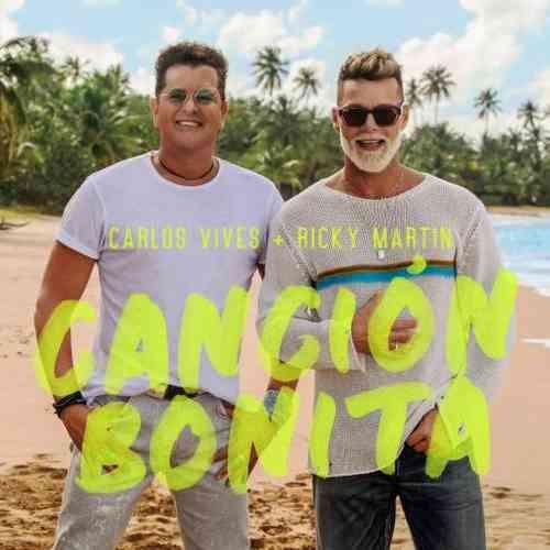 Carlos Vives & Ricky Martin – Canción Bonita (download)