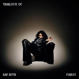 Charlotte OC – Bad Bitch (download)