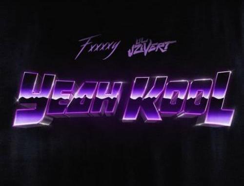 Fxxxxy – Yeah Kool (feat. Lil Uzi Vert) (download)