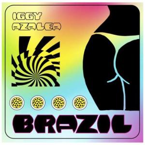 Iggy Azalea – Brazil (download)