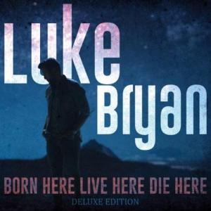 Luke Bryan – Born Here Live Here Die Here album (download)
