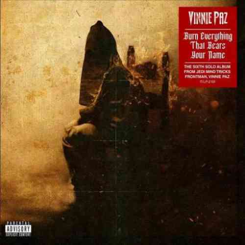 Vinnie Paz – Burn Everything That Bears Your Name Album (download)