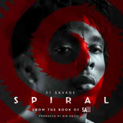 21 Savage – Spiral: From the Book of Saw Soundtrack (download)