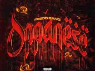 Fredo Bang – Oppanese (download)