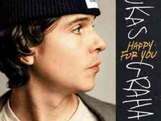 Lukas Graham – Happy For You (download)