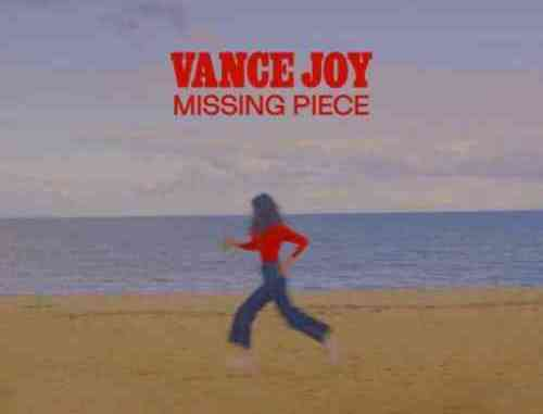 Vance Joy – Missing Piece (download)