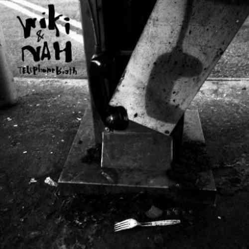 Wiki & NAH – Telephonebooth Album (download)