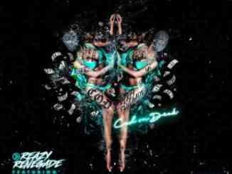 Reazy Renegade – C.o.d Feat. Tory Lanez & K Camp (download)