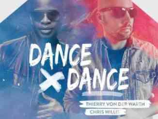 Thierry Von Der Warth ft. Chris Willis – Dance Dance (download)