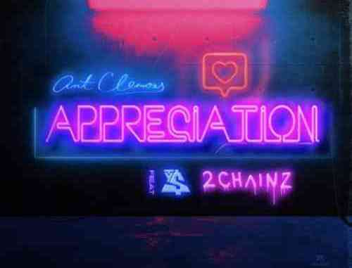 Ant Clemons – Appreciation F. 2 Chainz & Ty Dolla $ign (download)