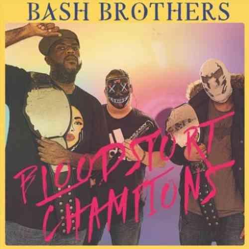 Bash Brothers – Bloodsport Champions album (download)