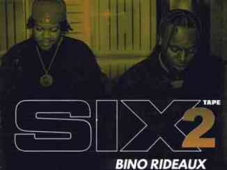 Blxst & Bino Rideaux – Sixtape 2 (download)