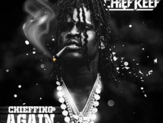 Chief Keef – Chieffing Again EP (download)