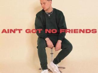 Conor Maynard – Ain't Got No Friends (download)