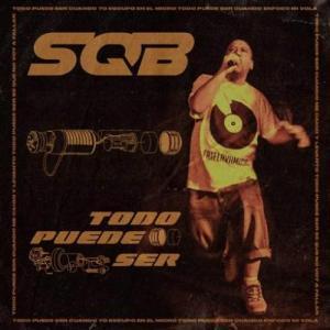 Sqb – Todo Puede Ser Album (download)