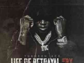 Yungeen Ace – Life of Betrayal 2x Album (download)