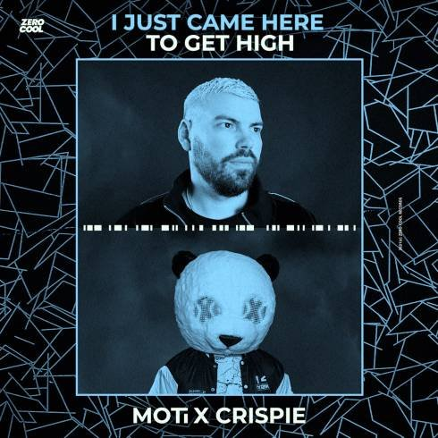MOTi & CRISPIE – I Just Came Here To Get High (download)