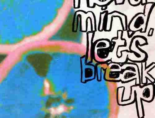 LANY – never mind, lets break up (download)