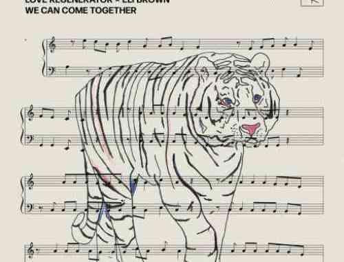 Love Regenerator & Eli Brown – We Can Come Together (download)
