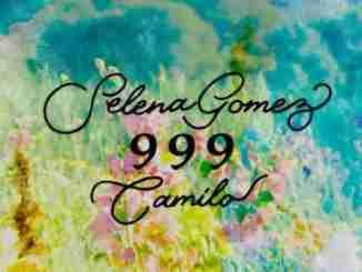 Selena Gomez & Camilo – 999 (download)